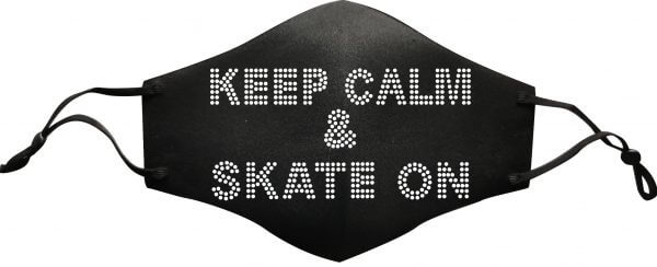 Keep calm and skate on mask - plus five apparel - 2021
